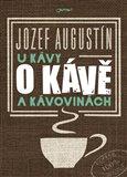 U kávy o kávě a kávovinách - obálka