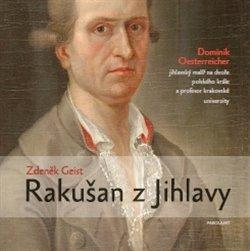 Rakušan z Jihlavy - Zdeněk Geist