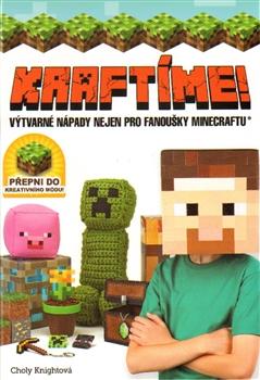 Kraftíme!. Výtvarné nápady nejen pro fanoušky Minecraftu - Choly Knight