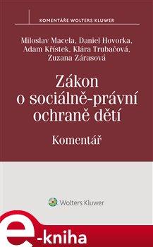 Obálka titulu Zákon o sociálně-právní ochraně dětí (č. 359/1999 Sb.) - Komentář
