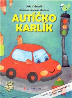 Autíčko Karlík - Lenka Rožnovská
