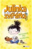 Julinka a její zvířátka – Nemocnice pro mláďátka - obálka