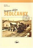 Stopou dějin Sedlčanky - obálka
