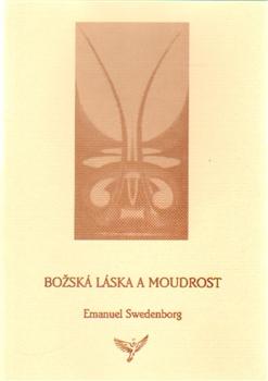 Božská Láska a Moudrost - Emanuel Swedenborg