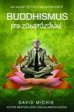 Buddhismus pro zaneprázdněné (Jak nalézt štěstí v nejistém světě) - obálka