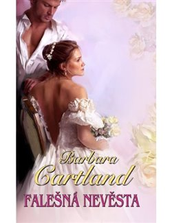 Falešná nevěsta - Barbara Cartland