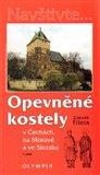 Opevněné kostely I. díl (v Čechách, na Moravě a ve Slezsku) - obálka