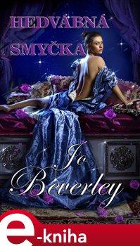 Hedvábná smyčka - Jo Beverley