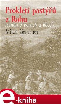 Prokletí pastýřů z Rohu - Miloš Gerstner e-kniha