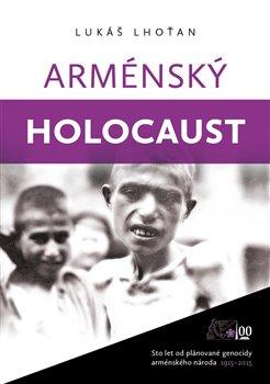 Obálka titulu Arménský holocaust