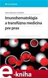 Imunohematológia a transfúzna medicína pre prax - obálka