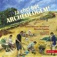 Já chci být archeologem! - obálka