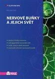 Nervové buňky a jejich svět - obálka