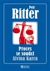 Obálka knihy Proces se soudci Alvina Karra