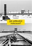 Jak odškodnit holocaust? (Problematika vyvlastnění židovského majetku, jeho restituce a odškodnění) - obálka