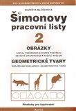 Šimonovy pracovní listy 2 (Obrázky, geometrické tvary) - obálka