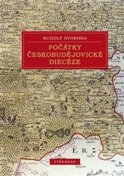 Obálka titulu Počátky českobudějovické diecéze