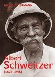 Albert Schweitzer ((1875-1965)) - obálka