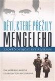 Děti, které přežily Mengeleho (Zpověď dvojčat Evy a Miriam) - obálka