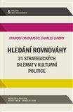 Hledání rovnováhy (21 strategických dilemat v kulturní politice) - obálka
