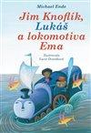 Obálka knihy Jim Knoflík, Lukáš a lokomotiva Ema