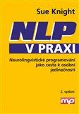 NLP v praxi (Neurolingvistické programování jako cesta k osobní jedinečnosti) - obálka