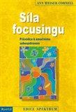 Síla focusingu (Průvodce k emočnímu sebeuzdravení) - obálka