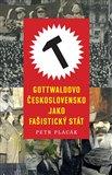 Gottwaldovo Československo jako fašistický stát - obálka