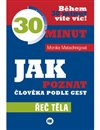 Obálka knihy Jak poznat člověka podle gest - 30 minut