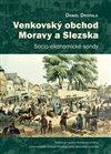 Obálka knihy Venkovský obchod Moravy a Slezska