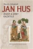 Jan Hus (Život a smrt kazatele) - obálka