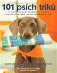 101 psích triků (Činnosti, které psa pobaví, zaměstnají a sblíží s páníčkem) - obálka