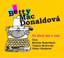 Co život dal a vzal, CD - Betty MacDonaldová
