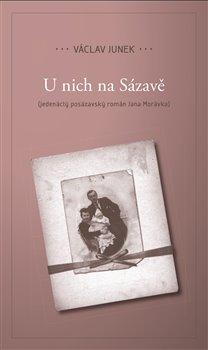 U nich na Sázavě - Václav Junek