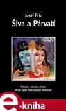 Šiva a Párvatí (Pohádka, milostný příběh, etická nauka nebo nejvyšší moudrost?) - obálka