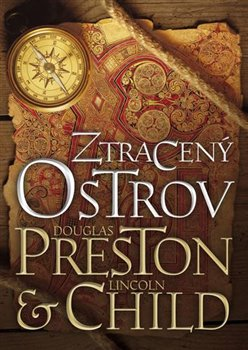 Ztracený ostrov - Lincoln Child, Douglas Preston