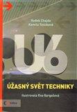 Úžasný svět techniky U6 - obálka