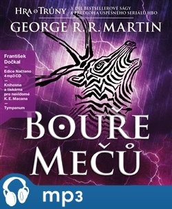 Bouře mečů - Píseň ledu a ohně, mp3 - George R.R. Martin