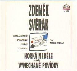 Horká neděle aneb vynechané povídky, CD - Zdeněk Svěrák, CD - 2CD