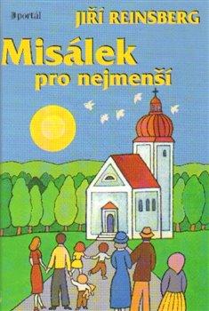 Misálek pro nejmenší - Jiří Reinsberg