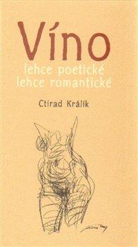 Radix Víno lehce poetické lehce romantické 2. - Ctirad Králík