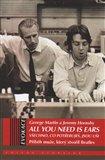 All You Need Is Ears - Všechno, co potřebuješ, jsou uši (Kniha, vázaná) - obálka