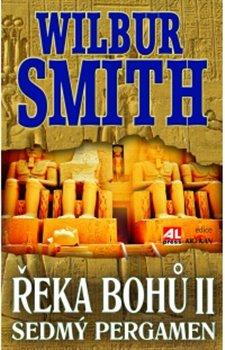 Řeka bohů II.. Sedmý pergamen - Wilbur Smith
