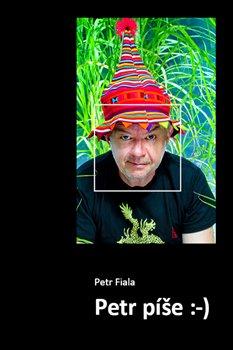 Petr píše :-) - Petr Fiala