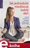 Jak jednoduše meditovat každý den - obálka