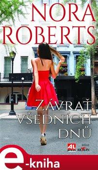 Závrať všedních dnů - Nora Roberts e-kniha