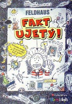Fakt ujetý!. Komiksový román - Hans-Jürgen Feldhaus