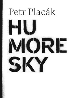 Humoresky - Petr Placák