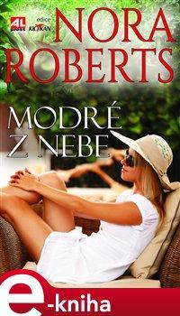 Modré z nebe - Nora Roberts e-kniha