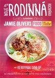 "Moje rodinná kuchařka (z produkce ""Jamie Oliver`s FOOD Tube"") - obálka"